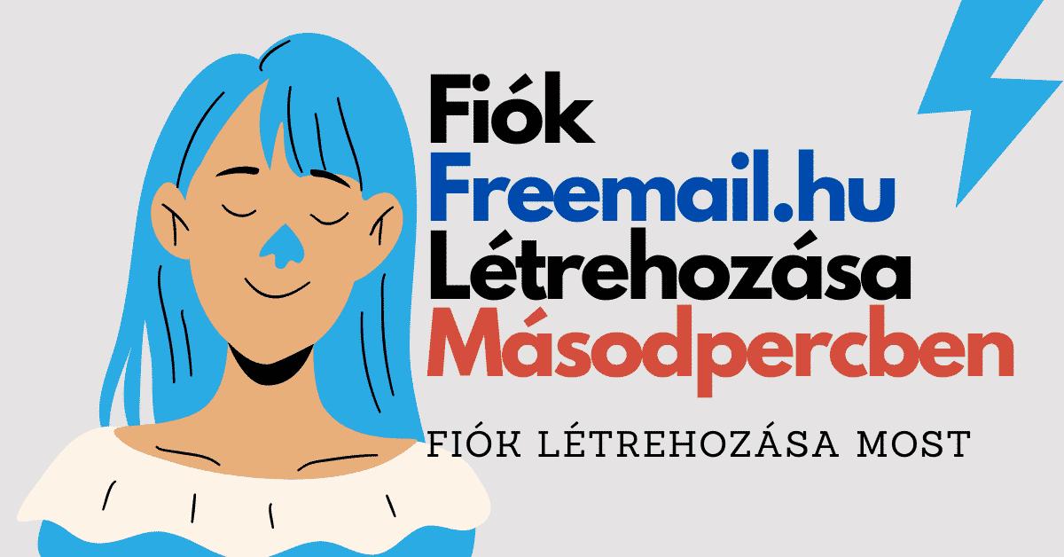 Freemail Bejelentkezés | E-mail Szolgáltatás Freemail.hu