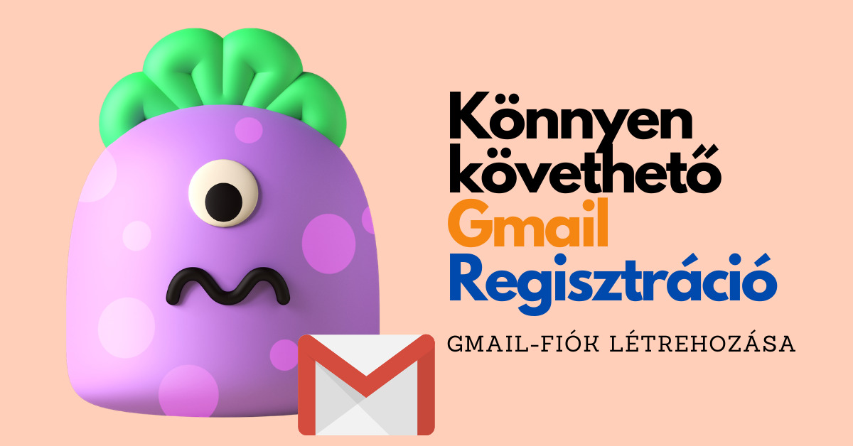 Gmail Regisztráció | Google-fiók létrehozása