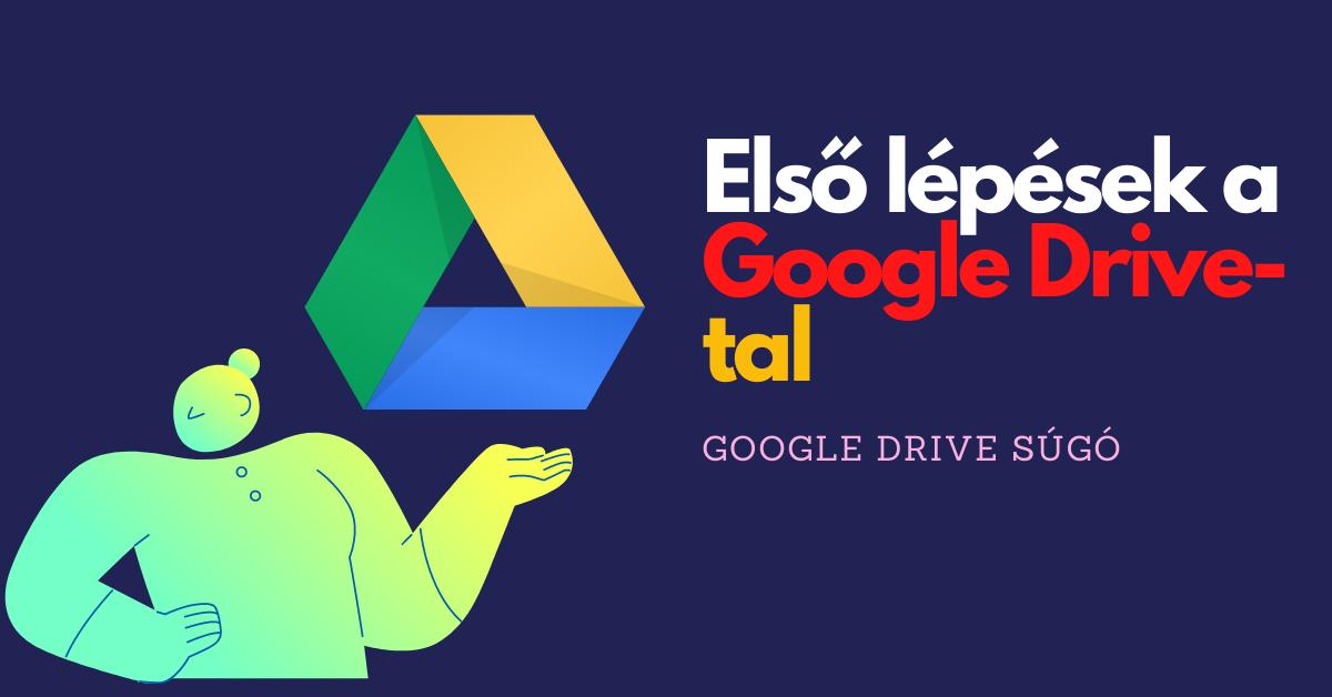 Google Drive Belépés – Regisztráció & Munka és otthoni felhőtárhely